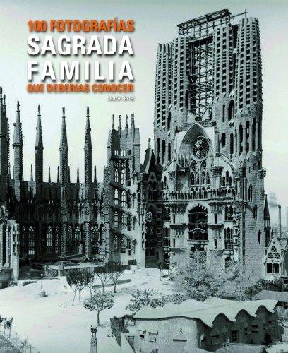 9788497859448: Sagrada Família 100 fotografías que deberías conocer.