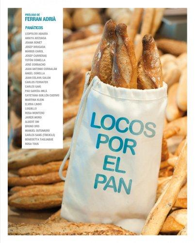 9788497859790: Locos Por El Pan (General (lunwerg))