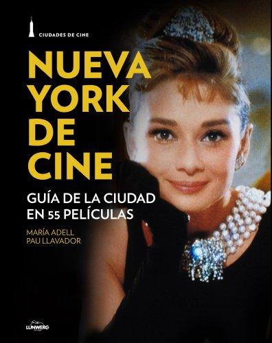 9788497859851: Ciuadades de Cine: Nueva York y el cine