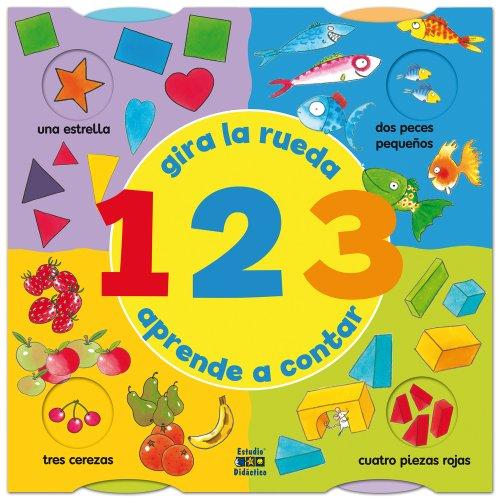 9788497861267: 123: Gira la rueda, aprende a contar (Spanish Edition)