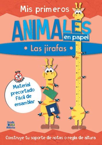 9788497861960: Mis primeros animales en papel: Las jirafas (Trabajos manuales en papel series)
