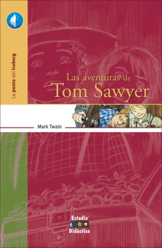 9788497862660: Las aventuras de Tom Sawyer / The Aventures of Tom Sawyer