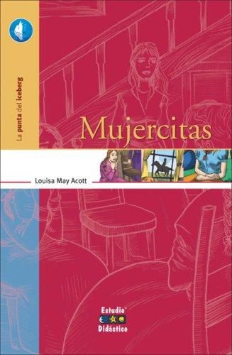 Mujercitas (La punta del iceberg) (9788497862684) by Alcott, Louisa May