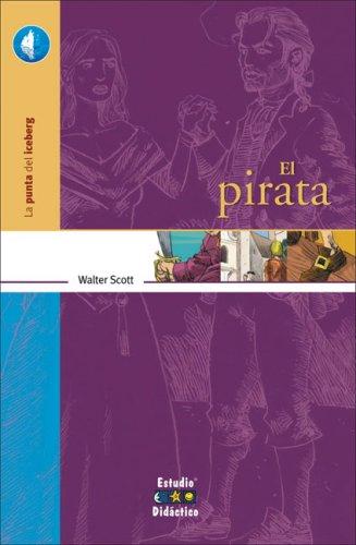 9788497862721: El pirata (La Punta Del Iceberg)
