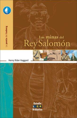 9788497862783: Las Minas del Rey Salomon (La Punta Del Iceberg/ The Tip of the Iceberg)