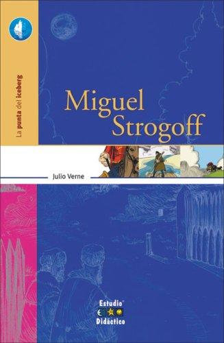 9788497862790: Miguel Strogoff (La punta del iceberg)