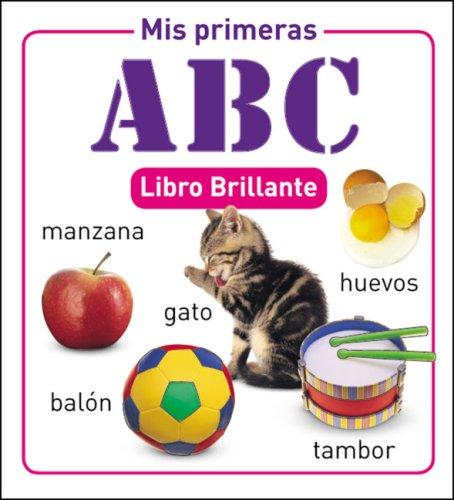 9788497863216: Mis primeras ABC (Libro brilliante) (Spanish Edition)