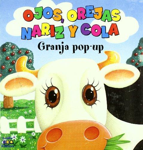 9788497864343: GRANJA POP-UP OJOS OREJAS NARIZ Y COLA