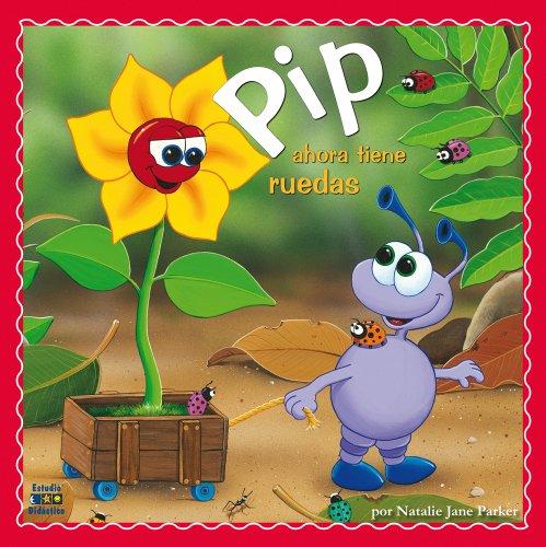 9788497864633: Pip ahora tiene ruedas (Spanish Edition)