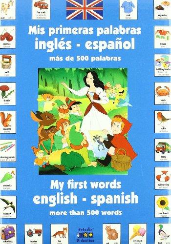 9788497864671: Mis primeras palabras inglés-español: Más de 500 palabras (Spanish and English Edition)