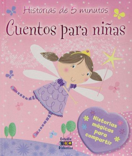 9788497865715: Cuentos para niñas (Historias de 5 minutos)