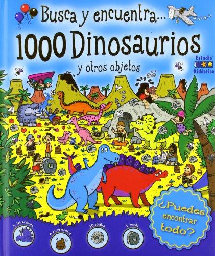 9788497865746: BUSCA ENCUENTRA 1000 DINOSAURIOS OTROS OBJETOS Edimat