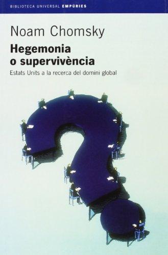 9788497870184: Hegemonia o supervivència.