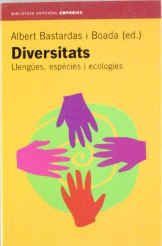 Diversitats. Llengües, espècies i e Llengües, espècies: Bastardas i Boada,