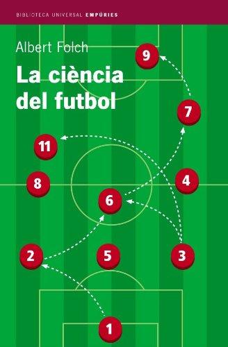 9788497870467: La ciència del futbol (BIBLIOTECA UNIVERSAL EMPURIES)
