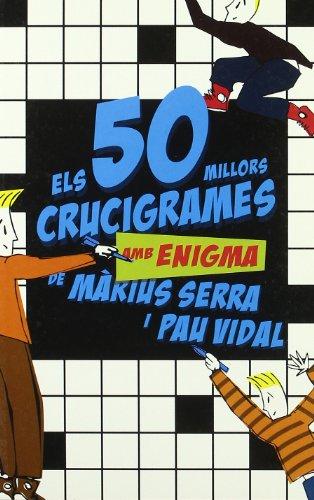 9788497870726: Els 50 millors crucigrames amb enigma de Màrius Serra i Pau Vidal