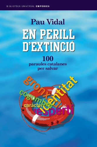 9788497870863: EN PERILL D EXTINCIO