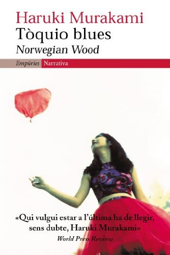 9788497871129: Tòquio blues: Norwegian Wood (EMPURIES NARRATIVA)