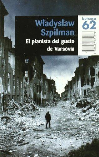 El pianista del gueto de Varsòvia: Szpilman, Wladyslaw