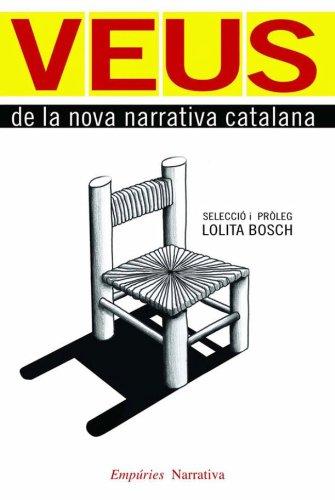 9788497876681: Veus de La Nova Narrativa Catalana