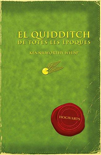 9788497879705: El Quidditch De Totes Les Èpoques: Kennilworthy Whisp (LLIBRES DEL CERCLE MAGIC)