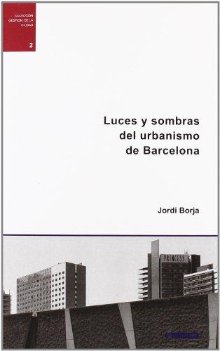 9788497880121: Luces y sombras del urbanismo de Barcelona