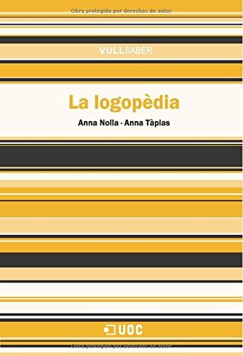 La logopèdia (Paperback): Anna Nolla Casals,