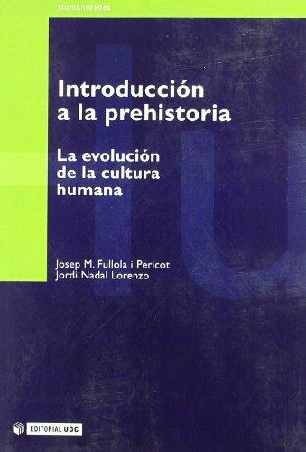 9788497881531: Introducción a la prehistoria