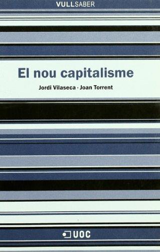 9788497883320: El nou capitalisme (VullSaber)