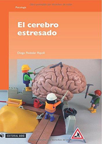 9788497883825: El cerebro estresado (Spanish Edition)