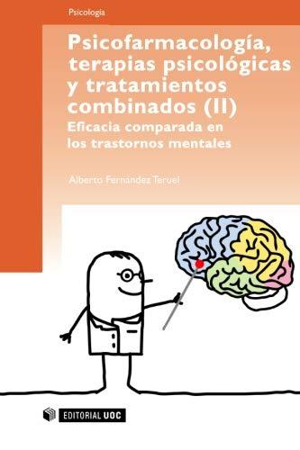 9788497883917: Psicofarmacología, terapias psicológicas y tratamiento combinados (Ii). Eficacia comparada en los trastornos mentales (Spanish Edition)
