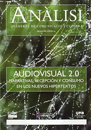 9788497883962: Anàlisi. Quaderns de Comunicació i Cultura. Audiovisual 2.0. Narrativas, Recepción y Consumo en los Nuevos Hipertextos
