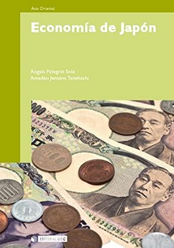 ECONOMIA DE JAPON: ANGELS PELEGRIN, AMADEU JENSANA