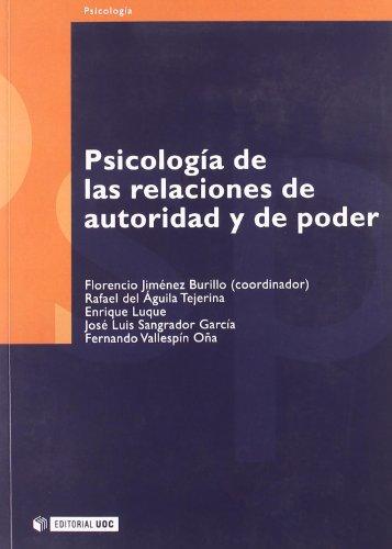PSICOLOGÍA DE LAS RELACIONES DE AUTORIDAD Y: JIMÉNEZ BURILLO, FLORENCIO