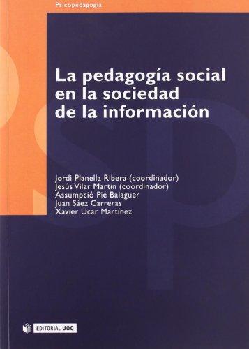 9788497884310: La Pedagogia Social En La Sociedad De La Informacion/ the Social Pedagogy in the Society of the Information (Spanish Edition)