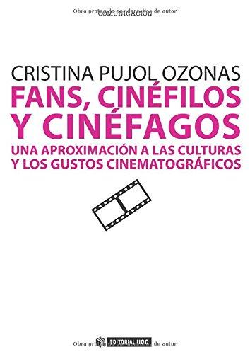 9788497884358: Fans, cinéfilos y cinéfagos: Una aproximación a las culturas y los gustos cinematográficos (Manuales)