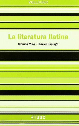 La literatura llatina - Miró, Mónica