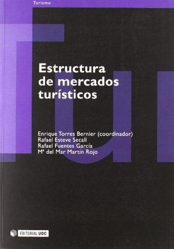 9788497884563: Estructura de mercados turísticos (Manuales)