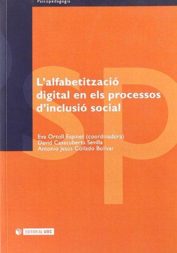 9788497885003: L'alfabetització digital en els processos d'inclusió social (Manuals)