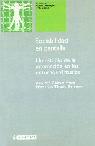 9788497885027: Sociabilidad En Pantalla/ Sociability in Screen (Spanish Edition)