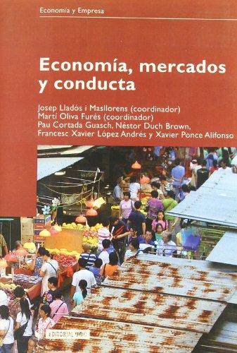 Economía, mercados y conducta. - Josep Lladós i Masllorens, Martí Oliva F