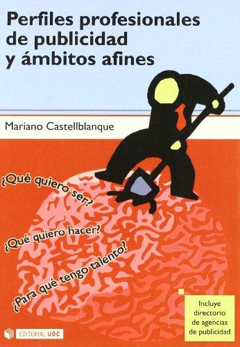 Perfiles profesionales de publicidad y ámbitos afines: Mariano R. Castellblanque