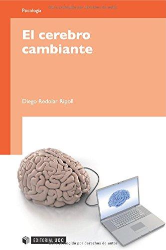 9788497885430: El cerebro cambiante (Manuales)