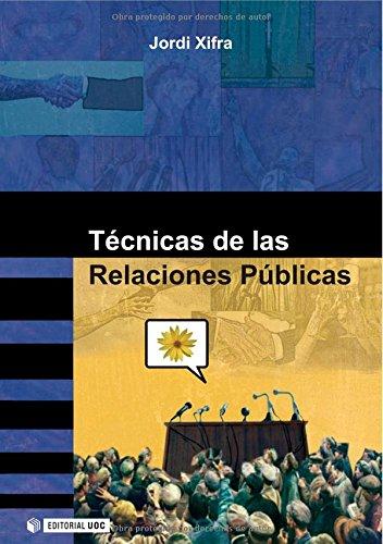 9788497885546: Técnicas de las Relaciones Públicas (Spanish Edition)