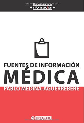 9788497885560: Fuentes de información médica (Spanish Edition)