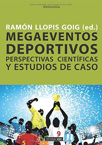 9788497885577: Megaeventos deportivos. Perspectivas científicas y estudios de caso (Spanish Edition)