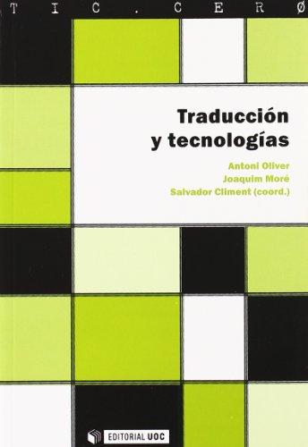 9788497885799: Traduccion y tecnologias/ Translation and Technologies (Tic . Cero) (Spanish Edition)