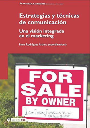 Estrategias y técnicas de comunicación. Una visión: Inma Rodríguez