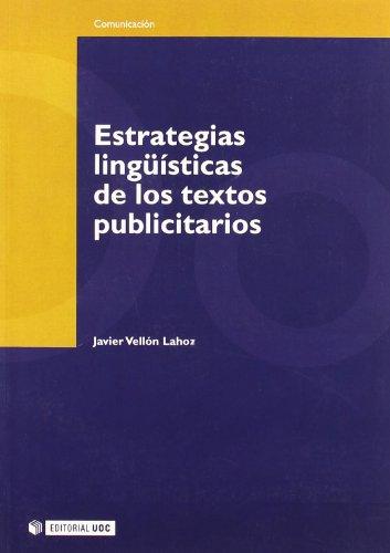 Estrategias lingüísticas de los textos publicitarios (Paperback): Javier Vellon Lahoz
