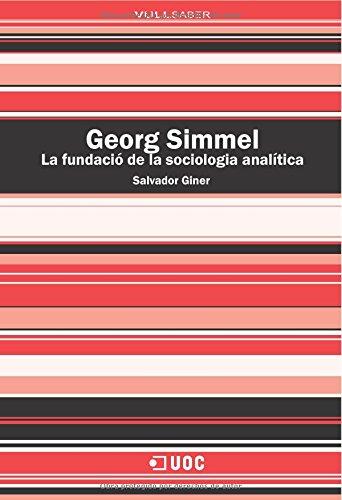 9788497886307: Georg Simmel. La fundació de la sociologia analítica (Spanish Edition)